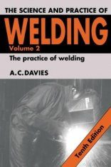 The Science and Practice of Welding, V2: The Practice of Welding
