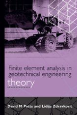 Finite Element Analysis in Geotechnical Engineering, Volume 1: Theory