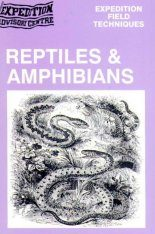 Reptiles and Amphibians - Expedition Field Techniques
