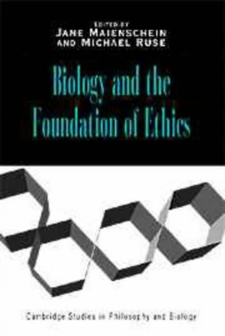 Biology and the Foundations of Ethics