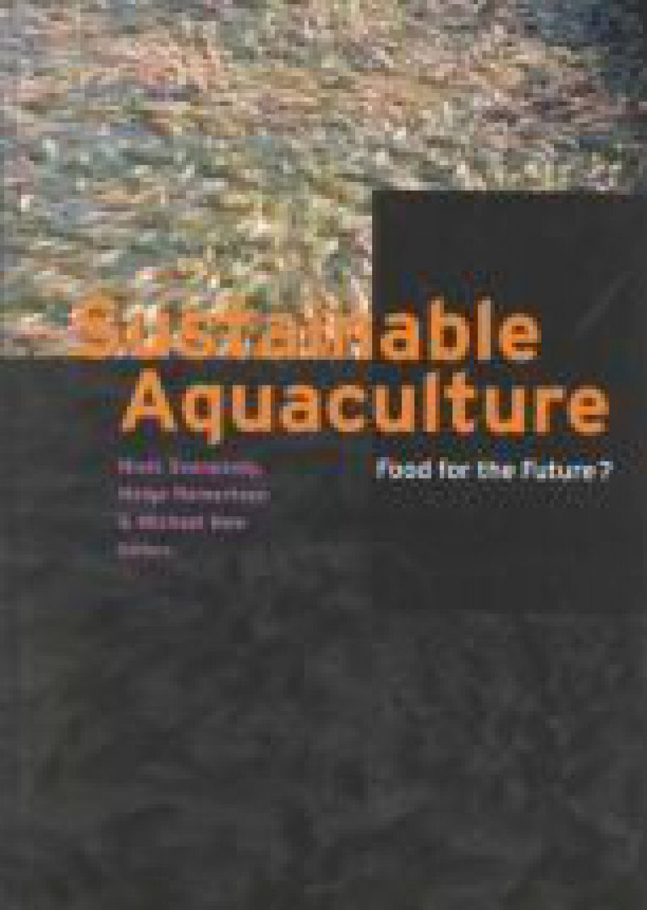 Sustainable Aquaculture: Food for the Future?