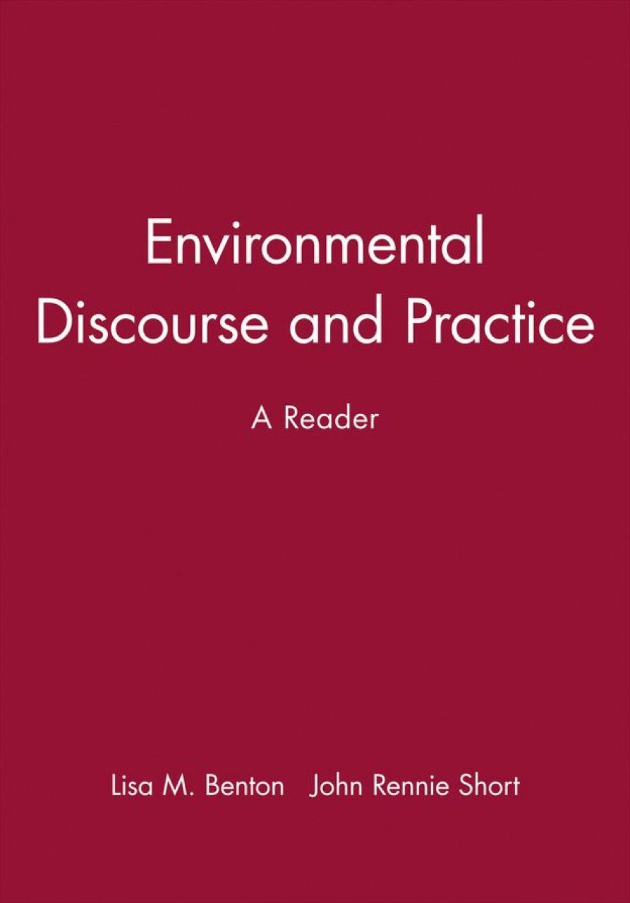 Environmental Discourse and Practice