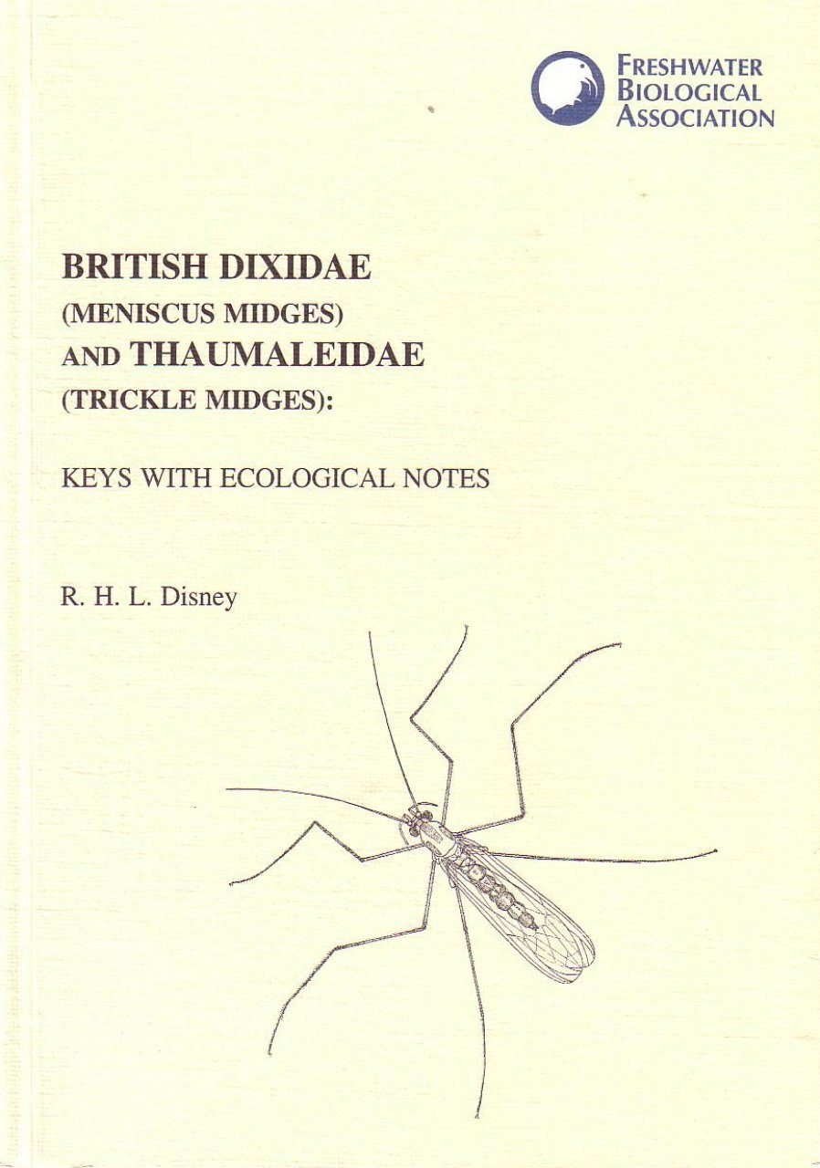 British Dixidae (Meniscus Midges) and Thaumaleidae (Trickle Midges)