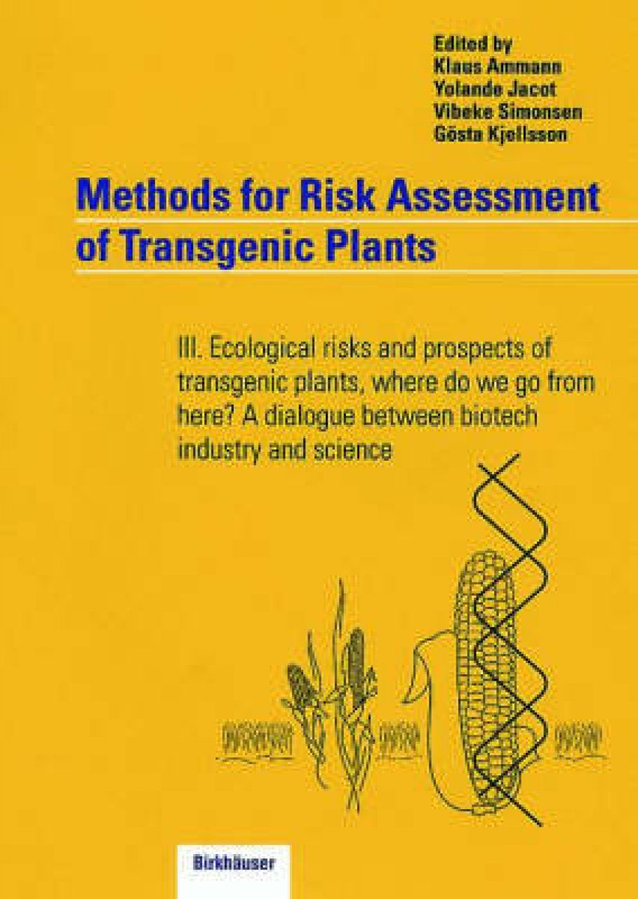 Methods for Risk Assessment of Transgenic Plants, Volume 3