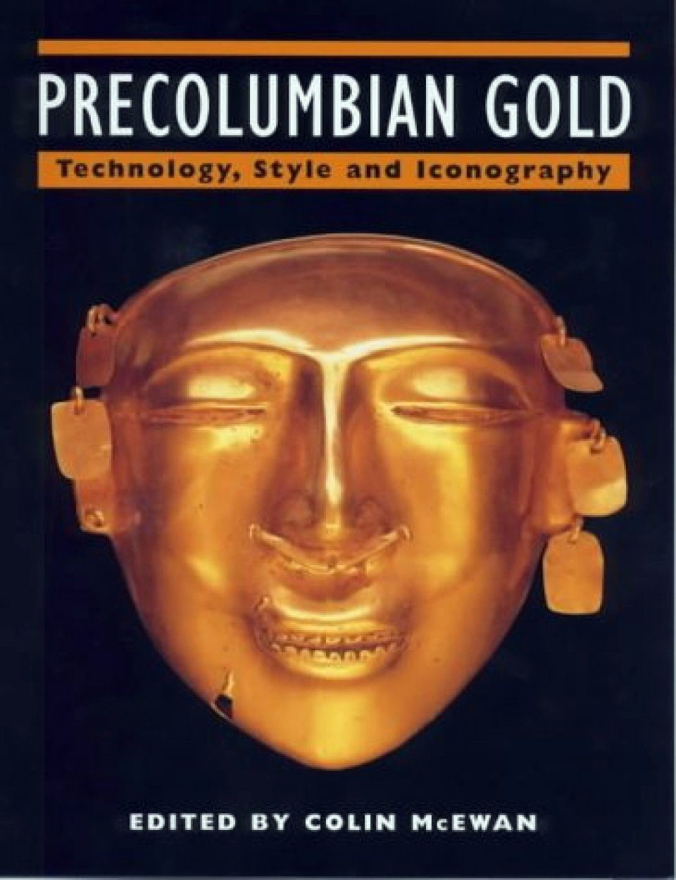 Pre-Columbian Gold: Technology and Iconography