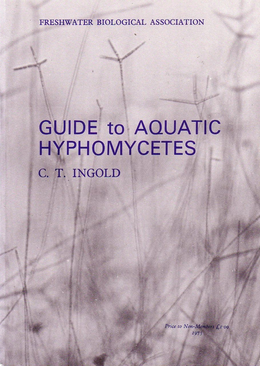 An Illustrated Guide to Aquatic and Water-Borne Hyphomycetes (Fungi Imperfecti)