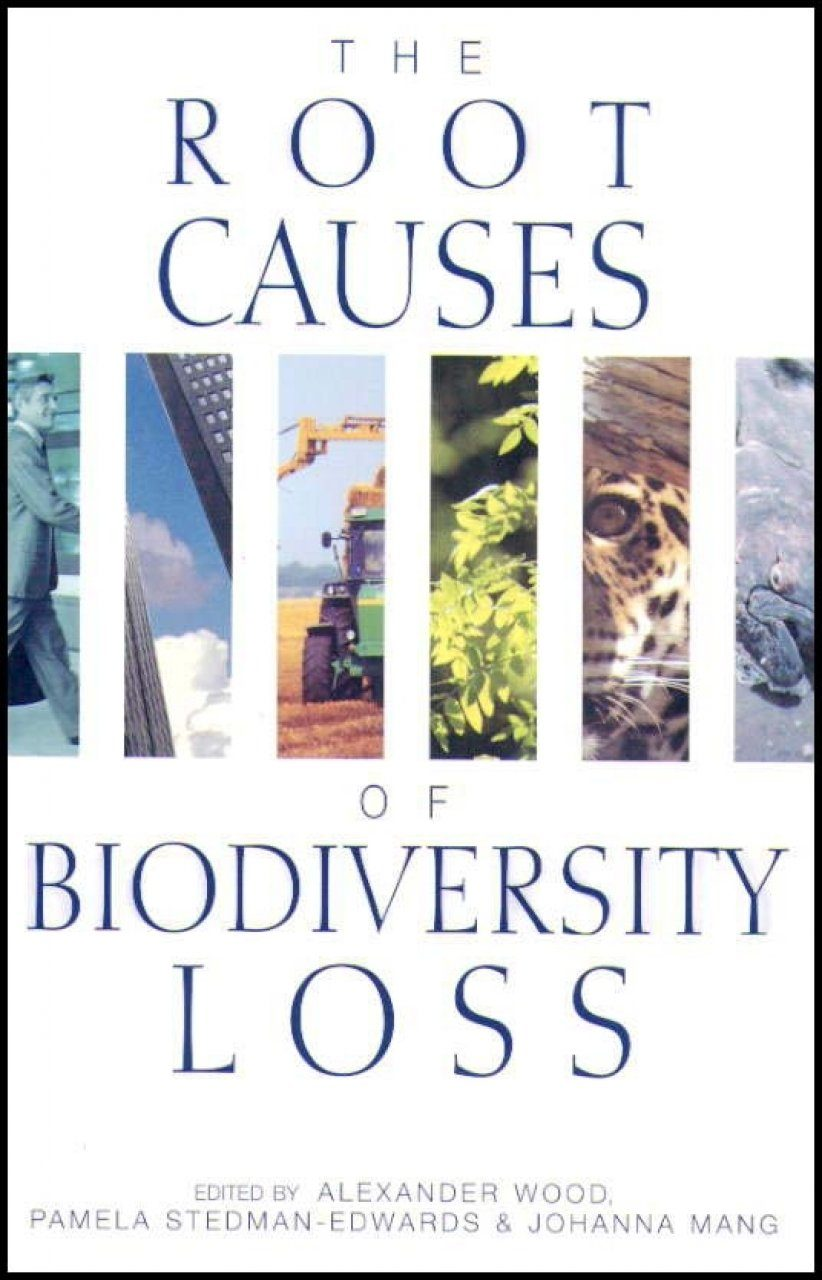 The Root Causes of Biodiversity Loss