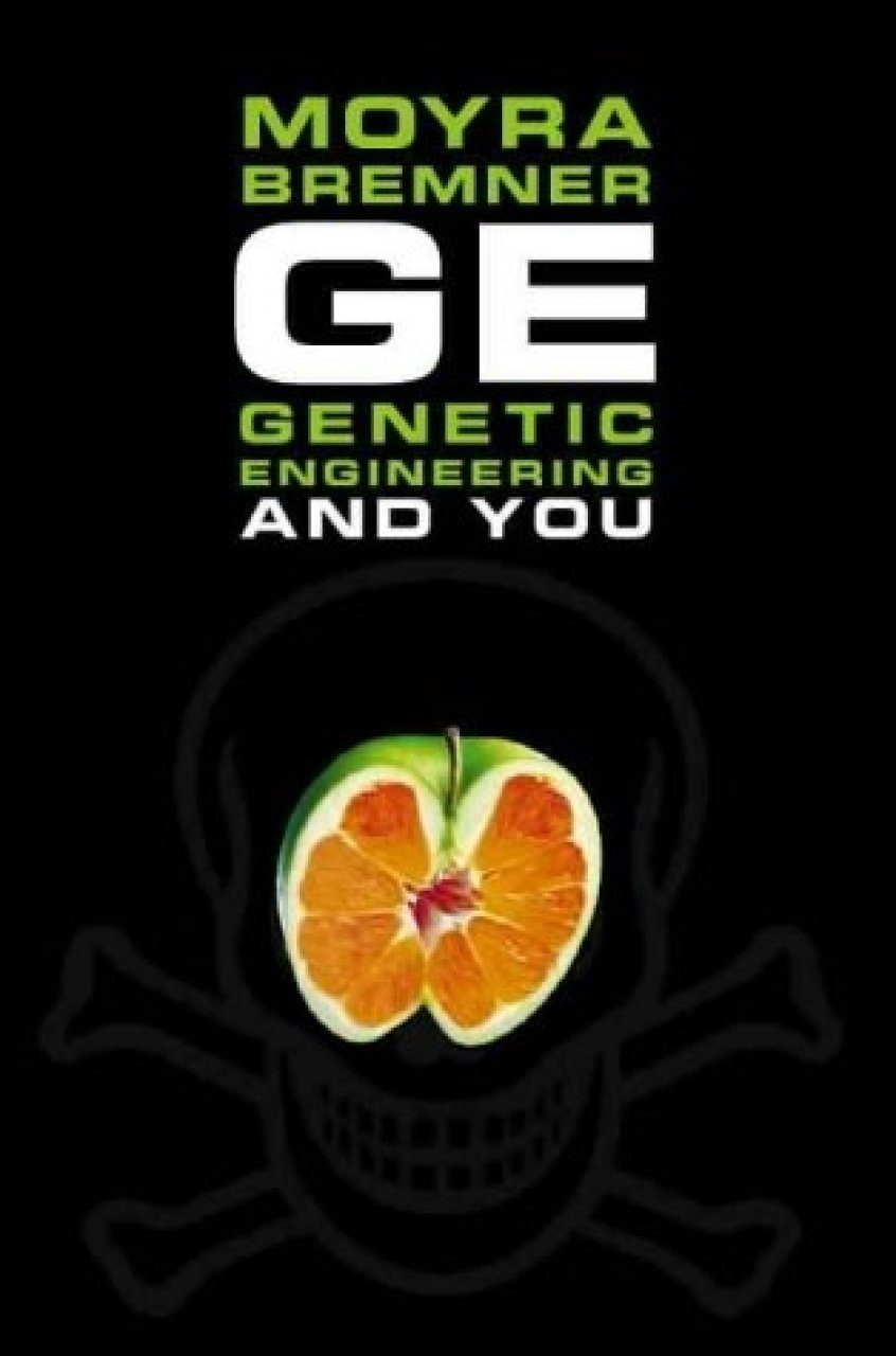 GE: Genetic Engineering and You