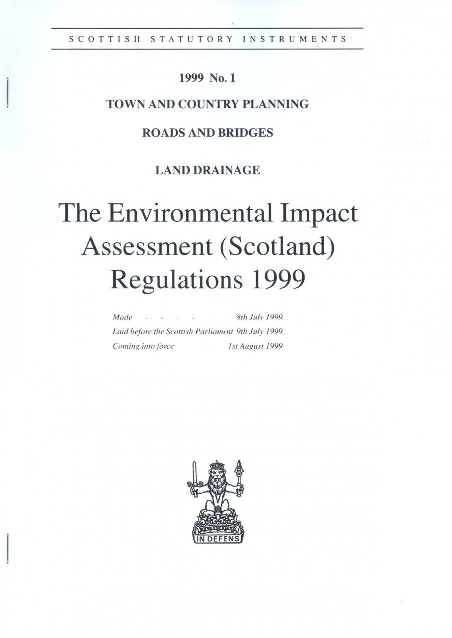 The Environmental Impact Assessment (Scotland) 1999 Regulations