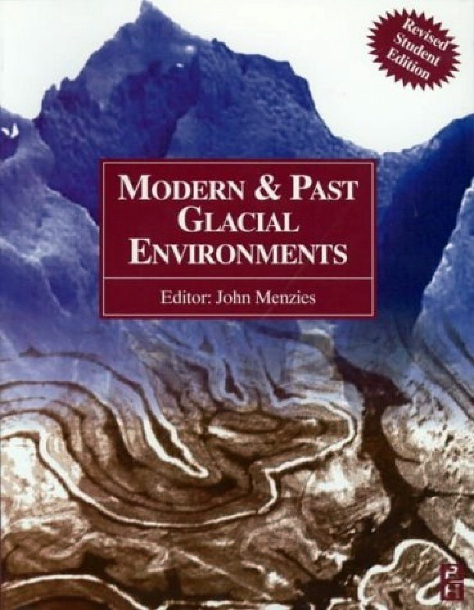 Modern and Past Glacial Environments