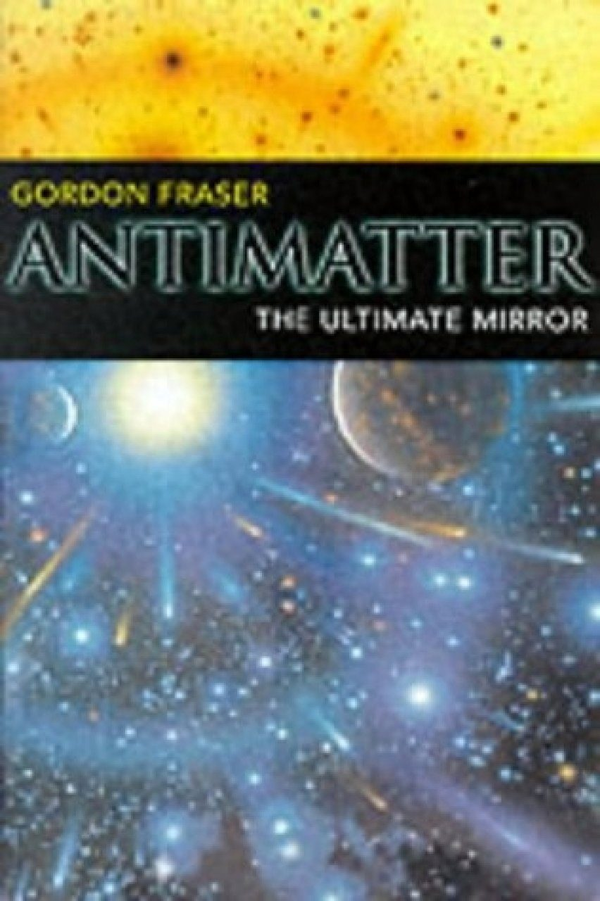 Antimatter, the Ultimate Mirror