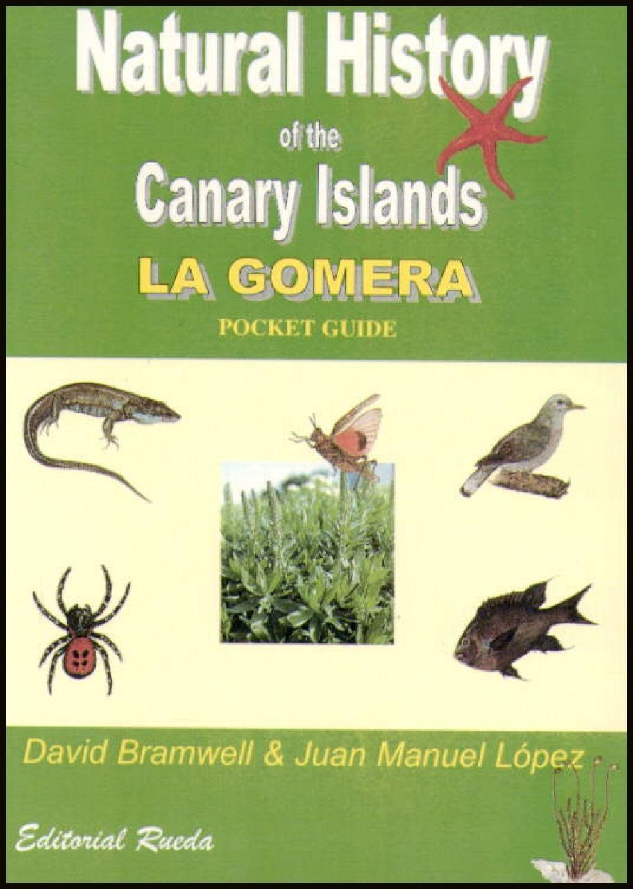 Natural History of the Canary Islands: La Gomera (Pocket Guide)