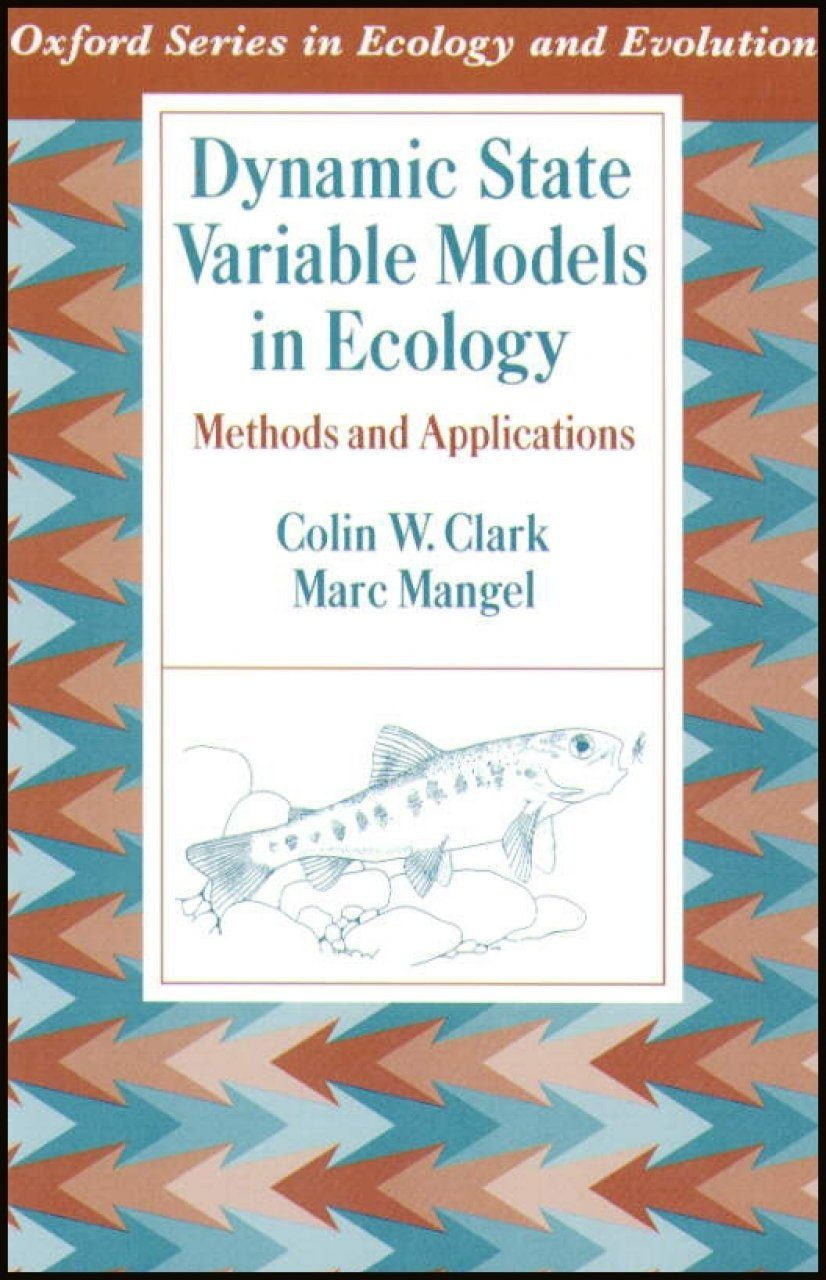 Dynamic State Variable Models in Ecology