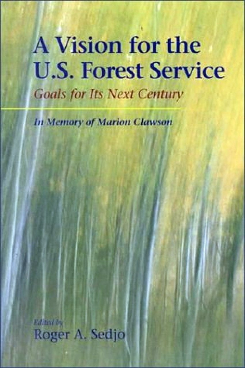 A Vision for the US Forest Service
