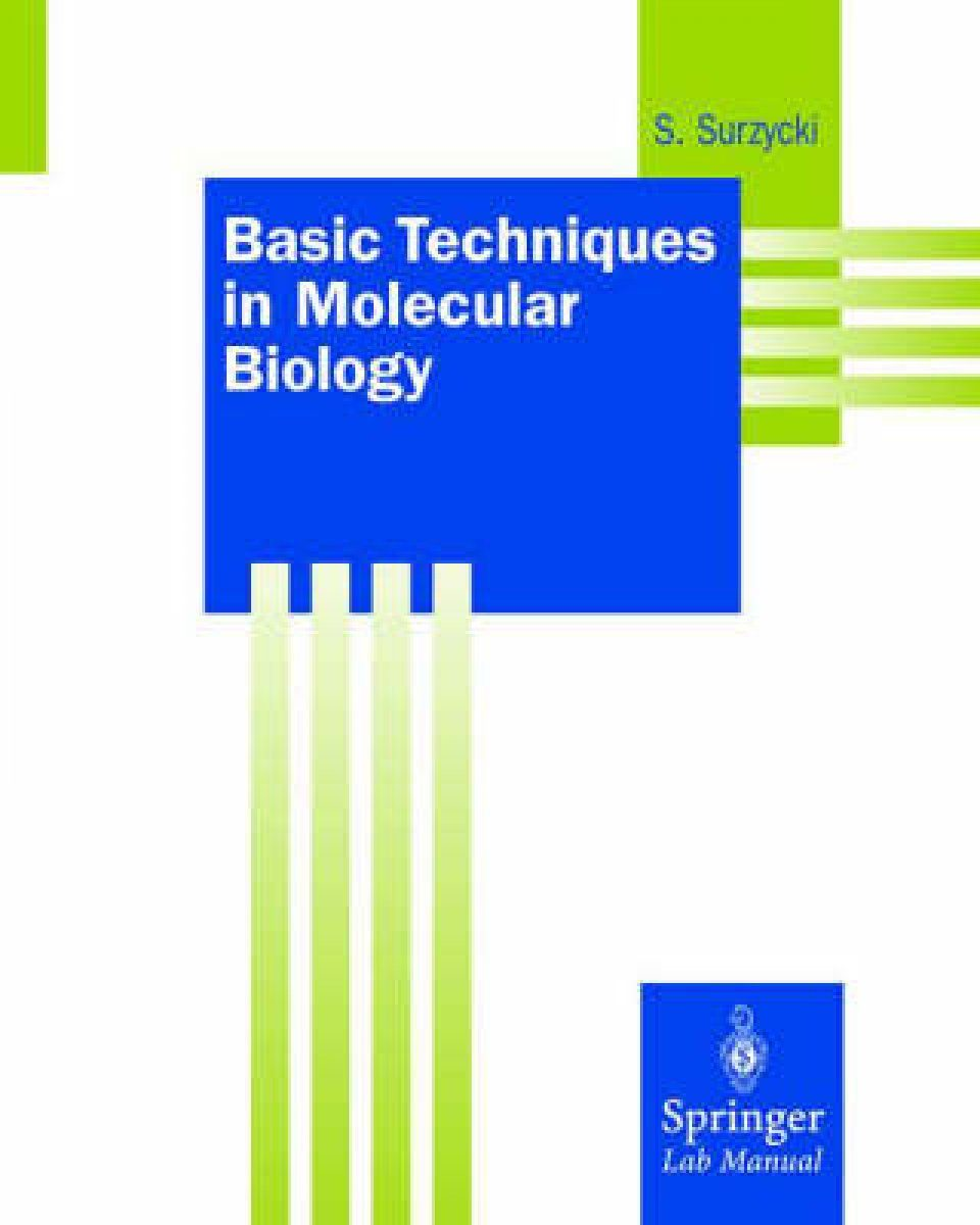 Basic Techniques in Molecular Biology