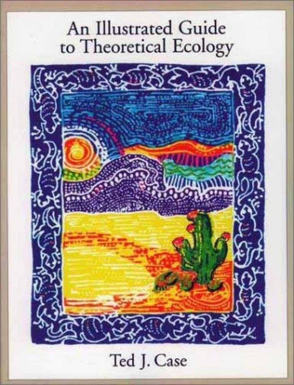 Illustrated Guide to Theoretical Ecology