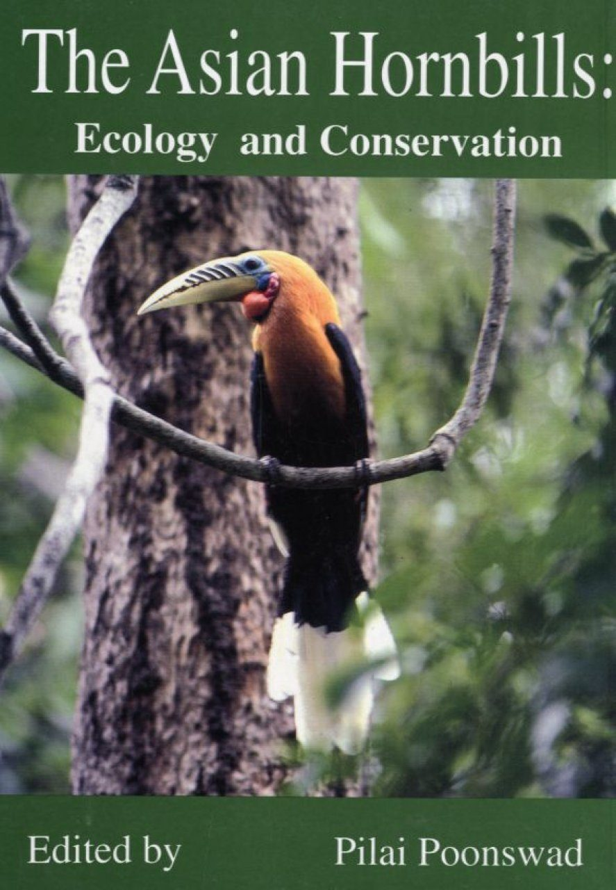 The Asian Hornbills: Ecology and Conservation