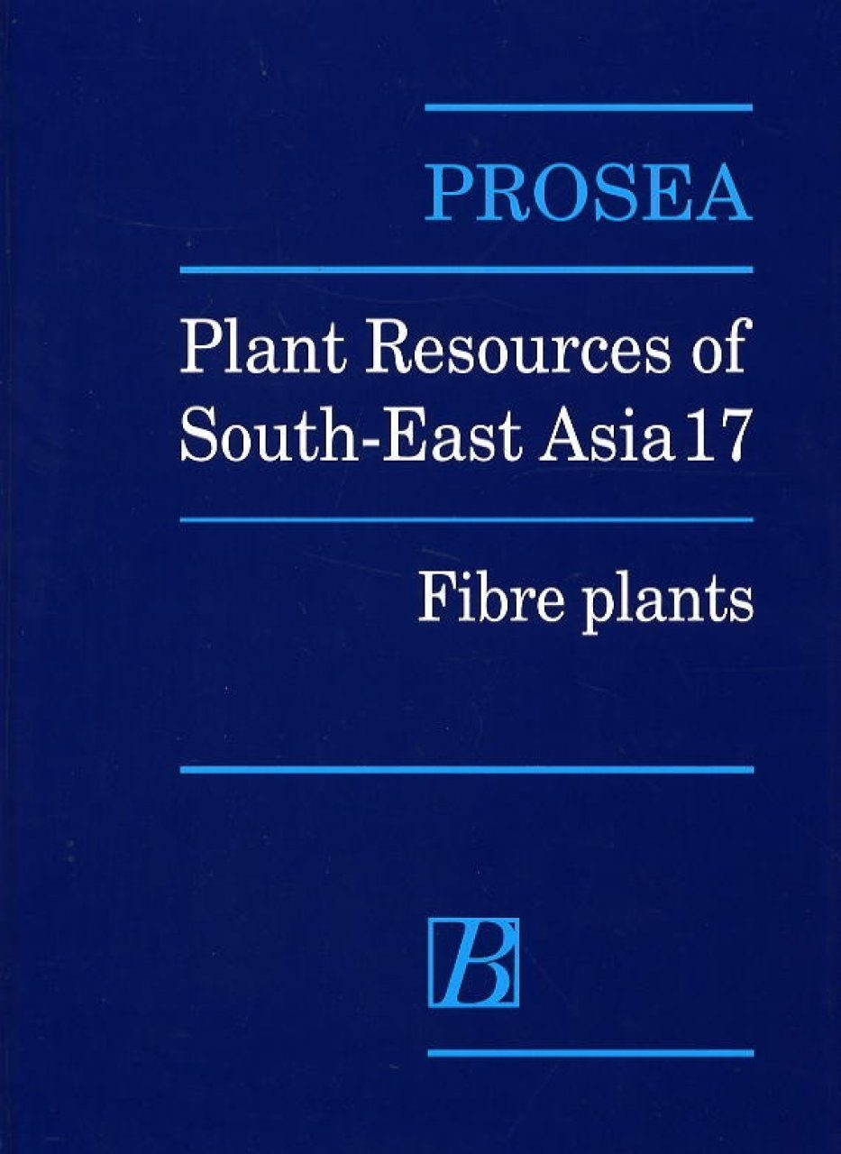PROSEA, Volume 17: Fibre Plants