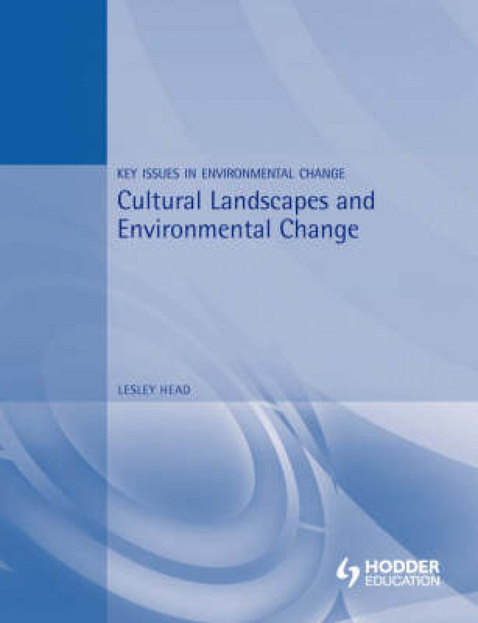 Cultural Landscapes and Environmental Change
