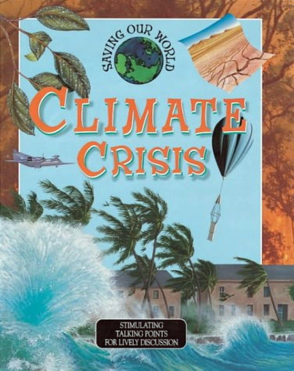 Saving Our World: Climate Crisis