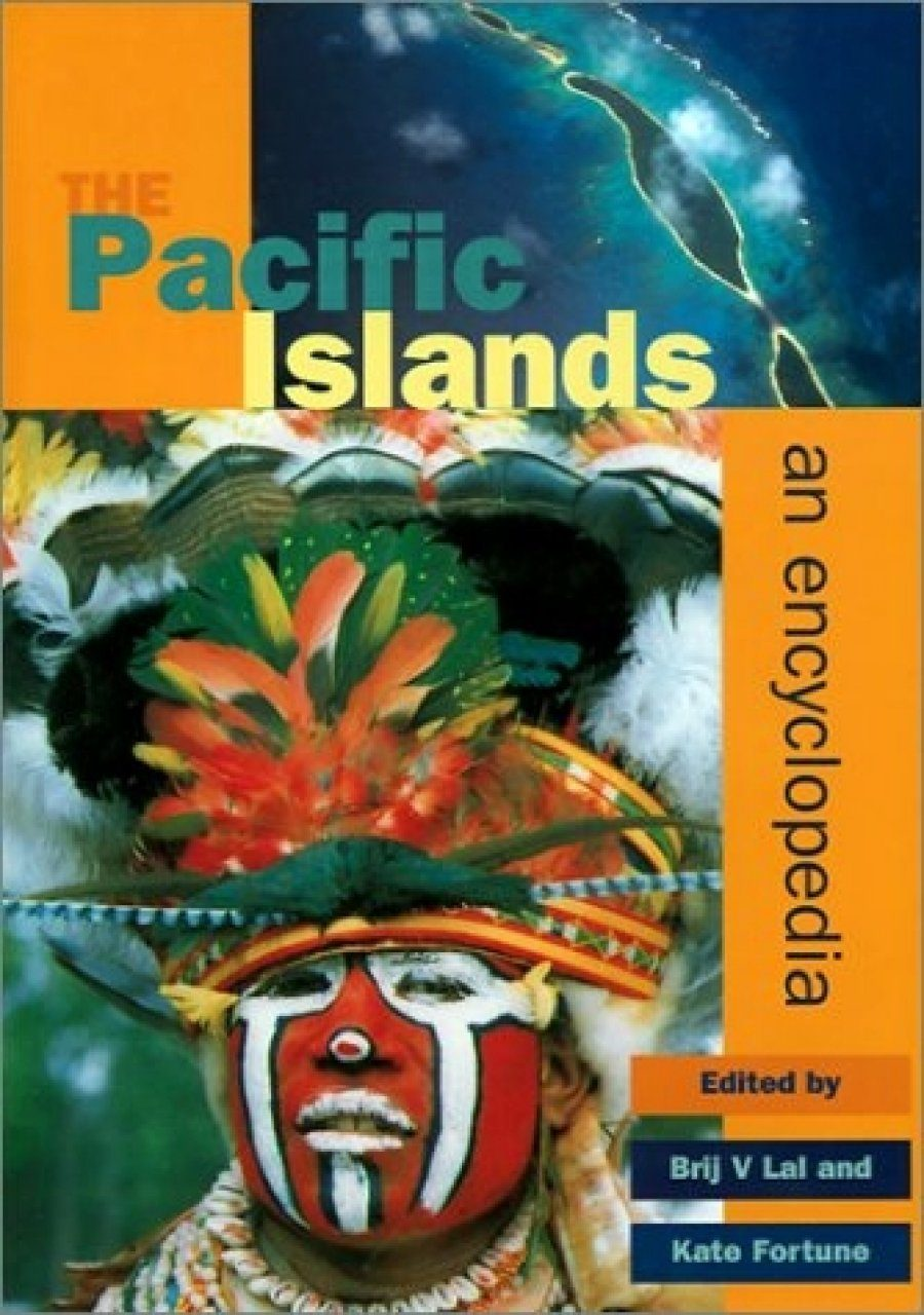The Pacific Islands: An Encyclopedia
