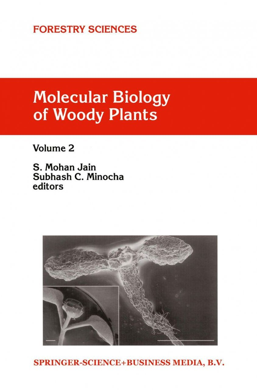 Molecular Biology of Woody Plants, Volume 2