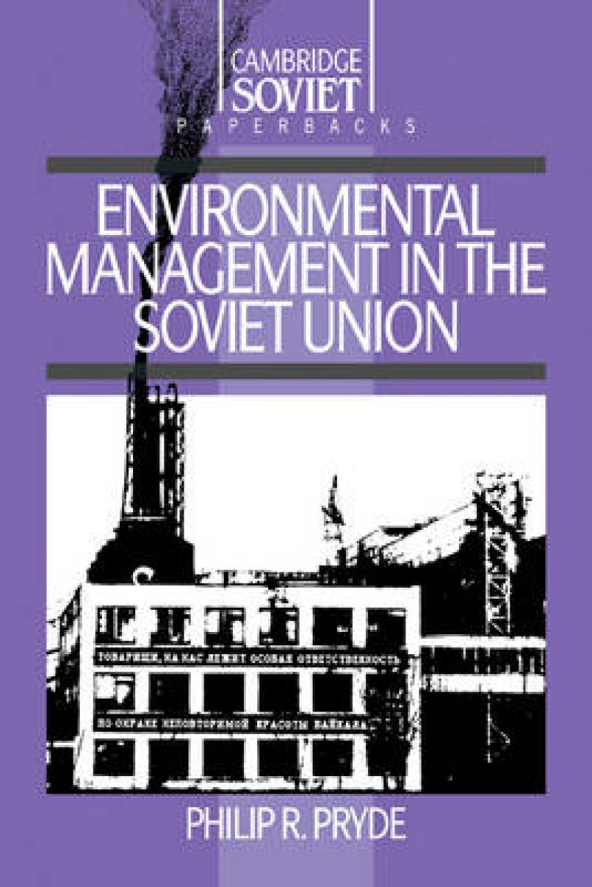 Environmental Management in the Soviet Union
