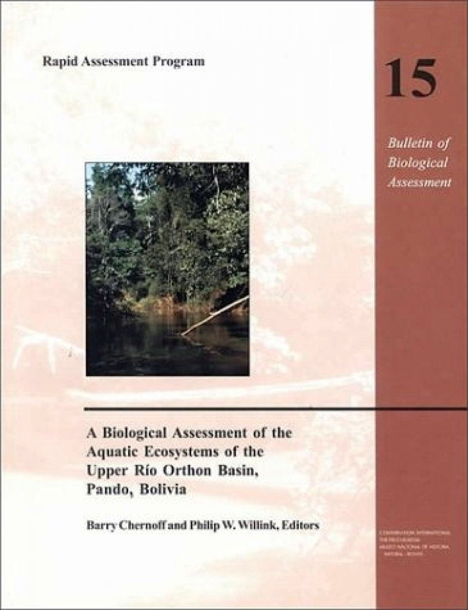 A Biological Assessment of the Aquatic Ecosystem of the Upper Rio Orthon Basin, Pando, Bolivia