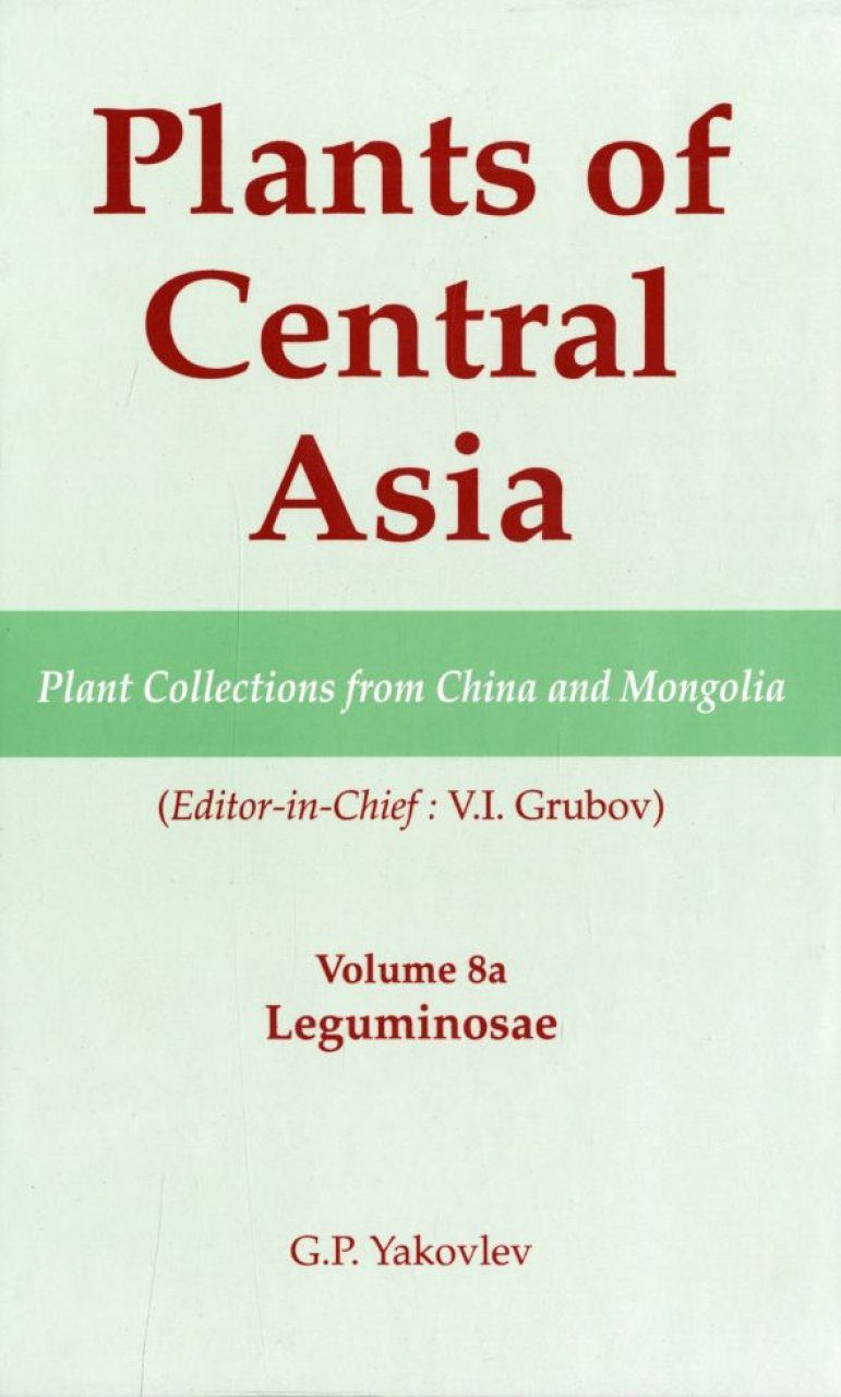 Plants of Central Asia, Volume 8A: Leguminosae