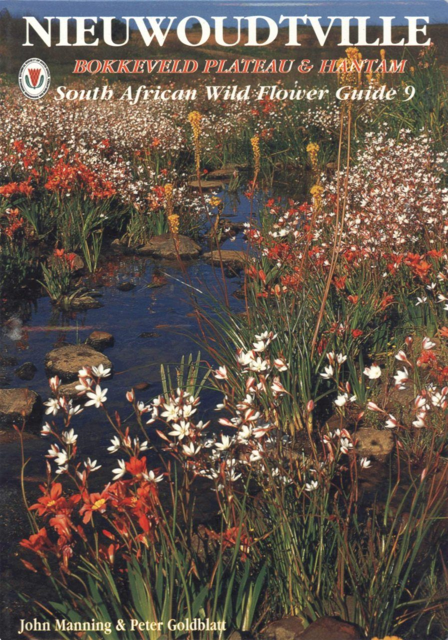 South African Wildflower Guide No. 9: Niewoudtville, Bokkeveld Plateau & Hantam