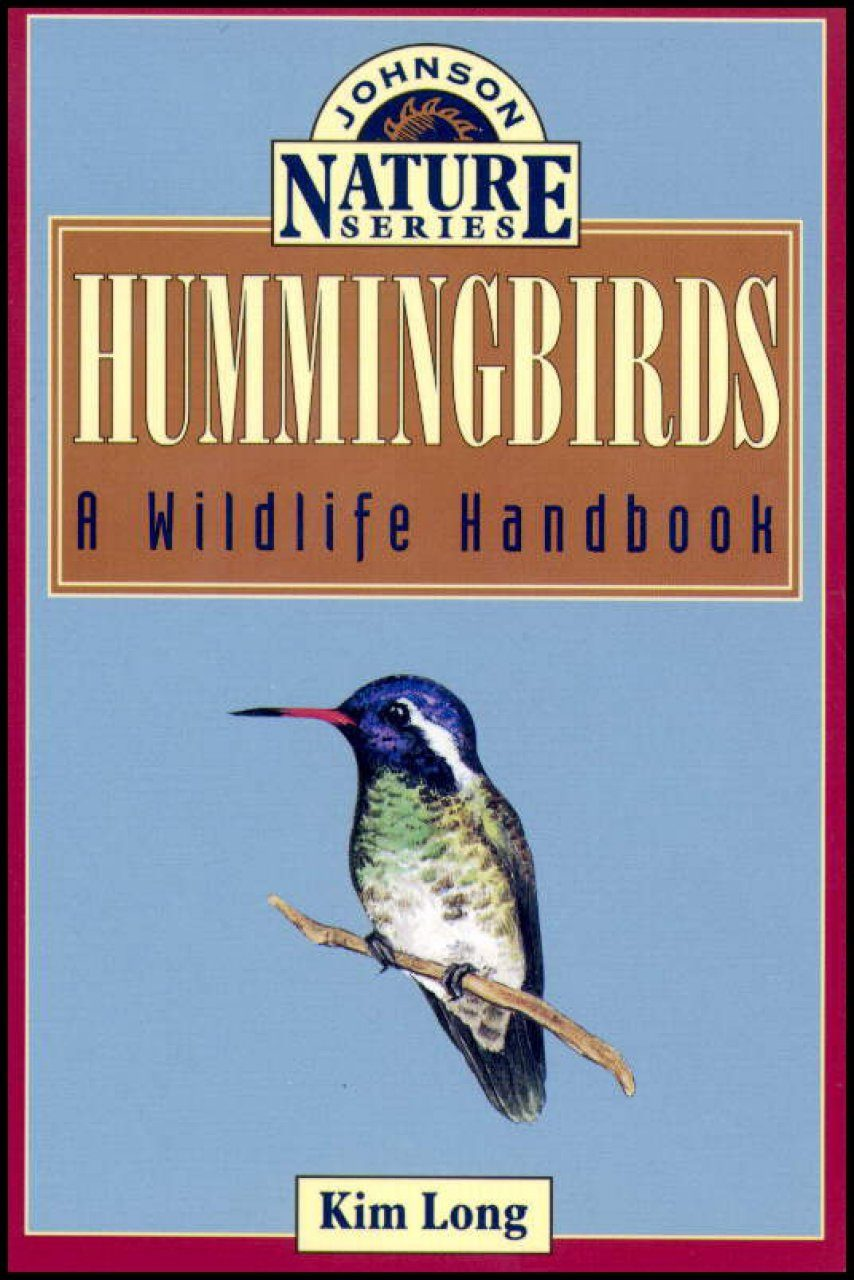 Hummingbirds: A Wildlife Handbook