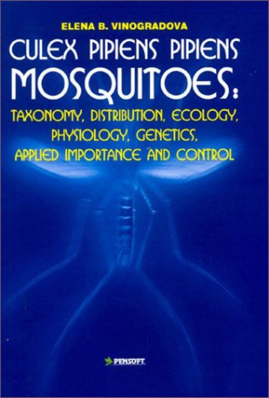 Culex Pipiens Pipiens Mosquitoes: Taxonomy, Distribution, Ecology, Physiology, Genetics, Applied Importance and Control