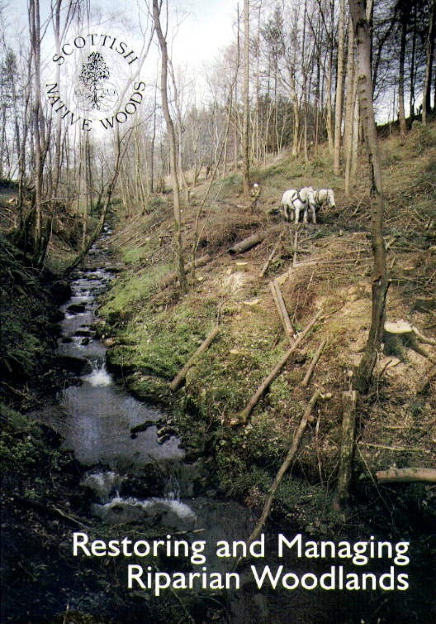 Restoring and Managing Riparian Woodlands