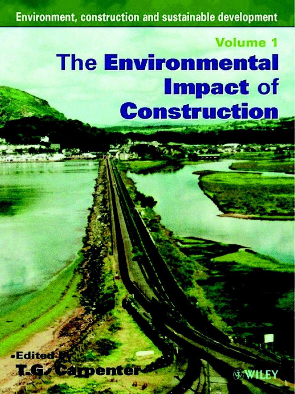 Environment, Construction and Sustainable Development (2-Volume Set)