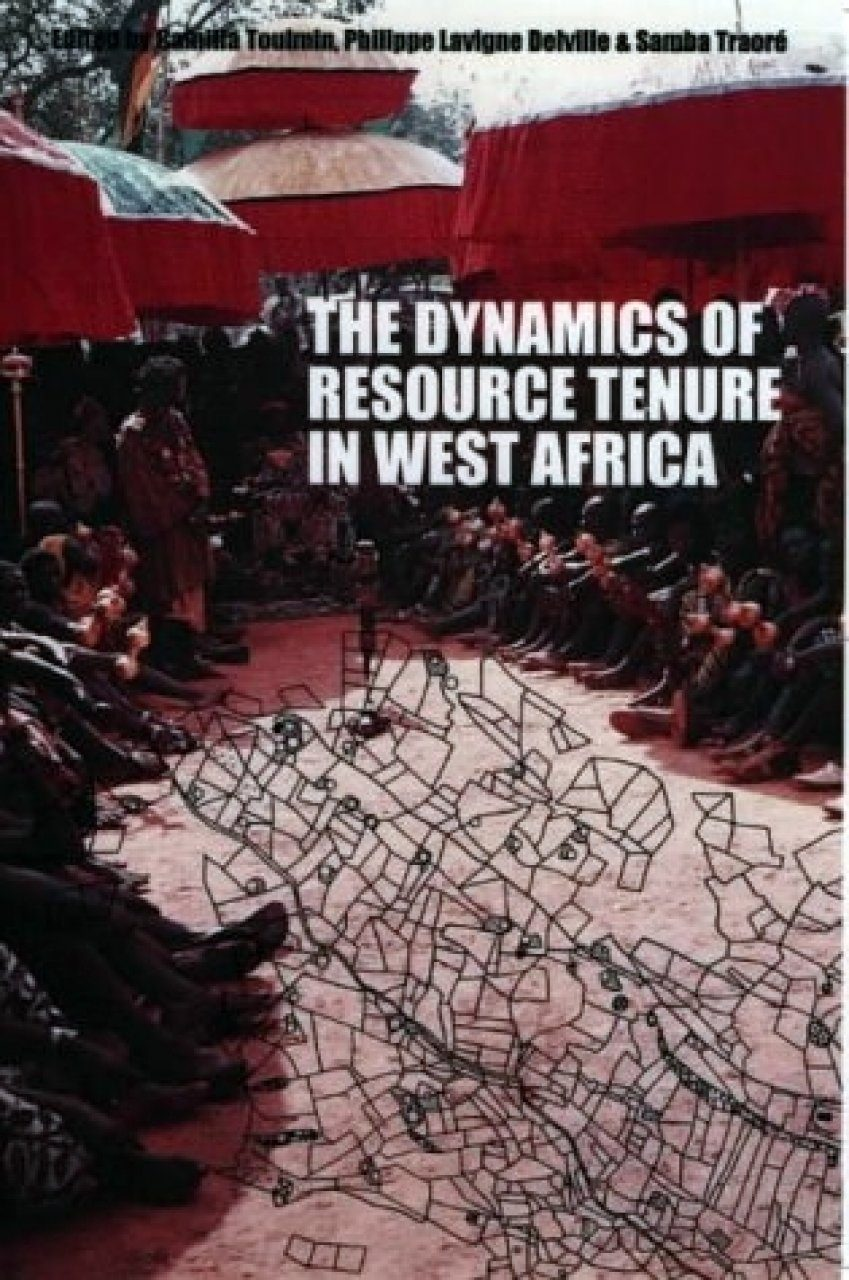 The Dynamics of Resource Tenure in West Africa