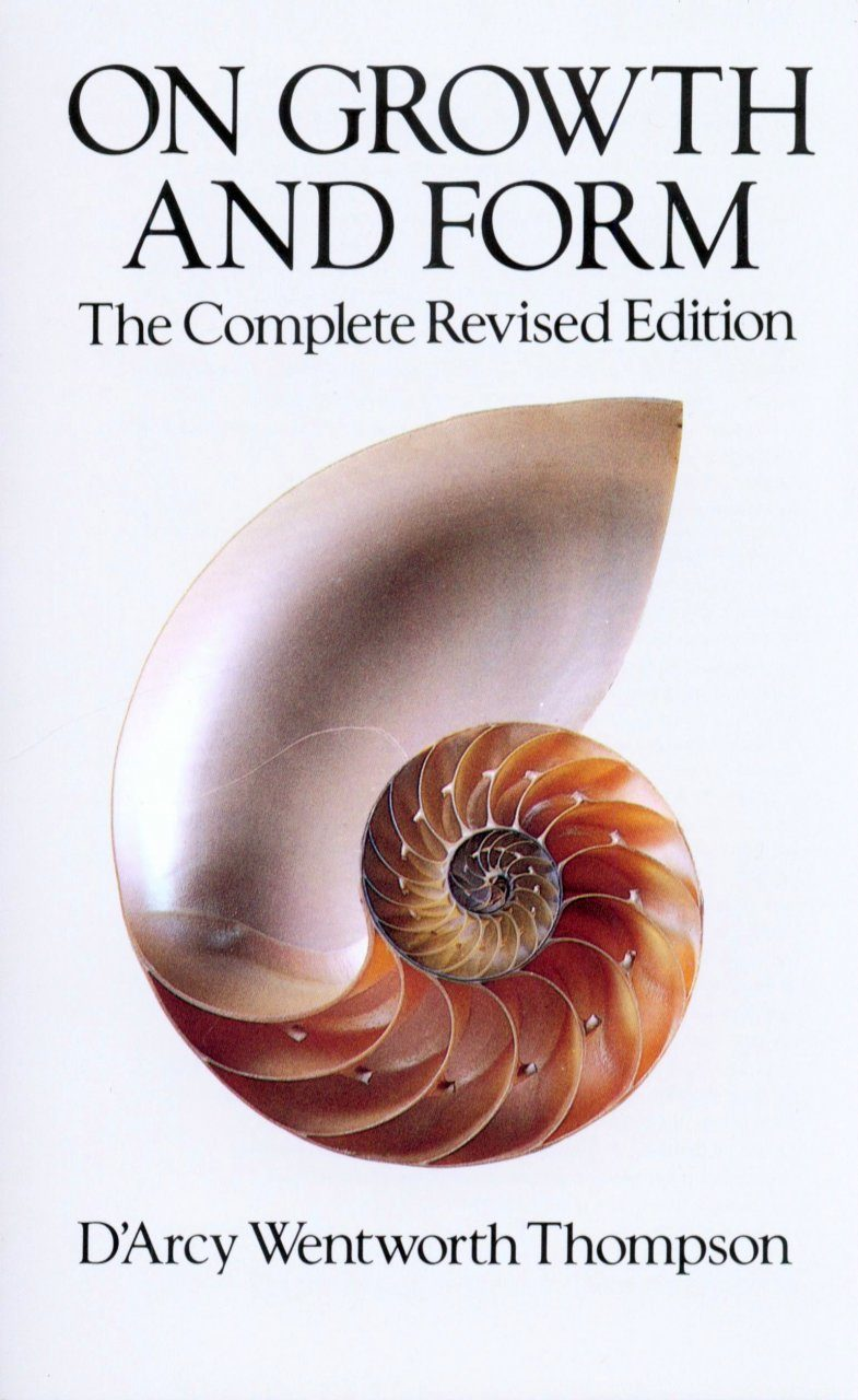 On Growth and Form: The Complete Revised Edition