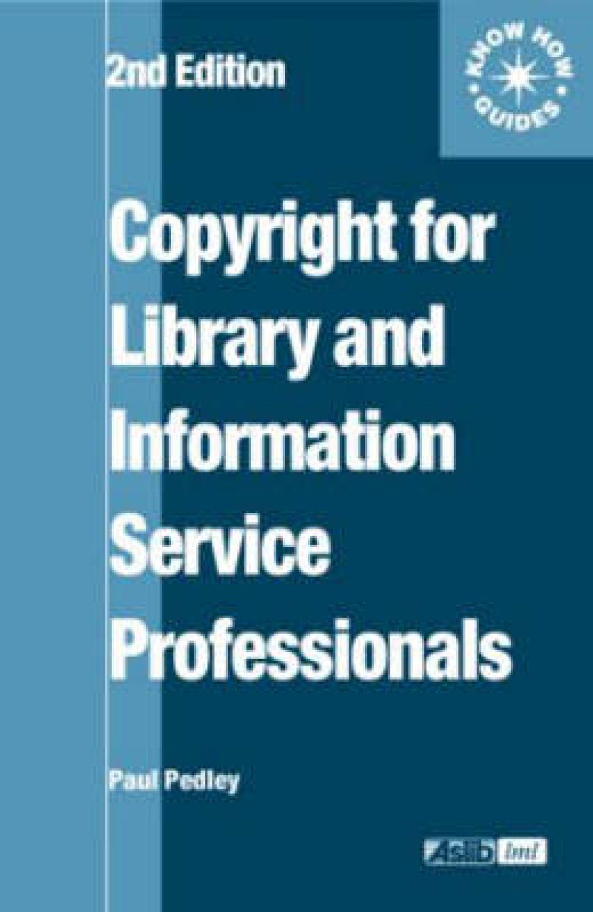 Copyright for Library and Information Service Professionals