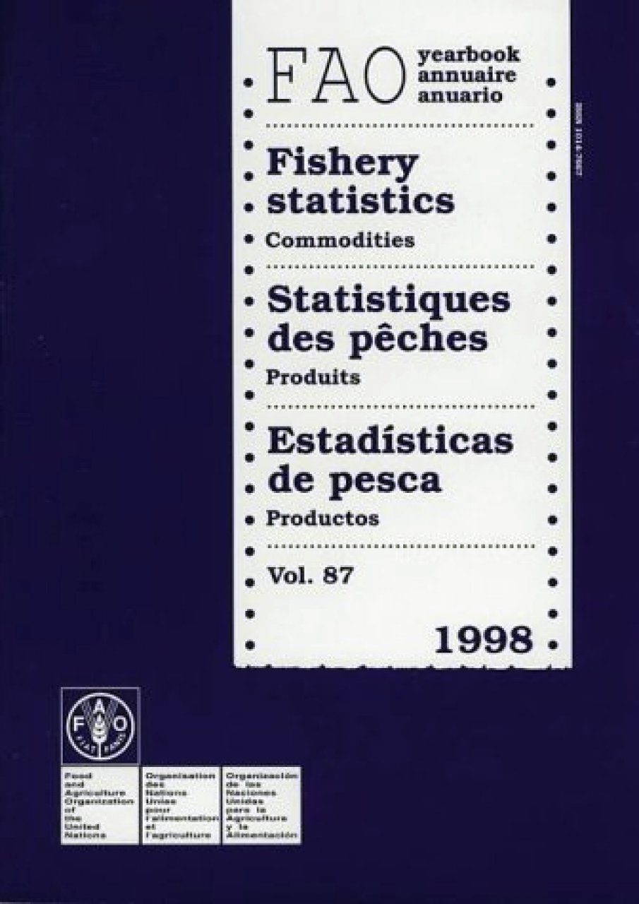 FAO Yearbook of Fishery Statistics, Volume 87: 1998