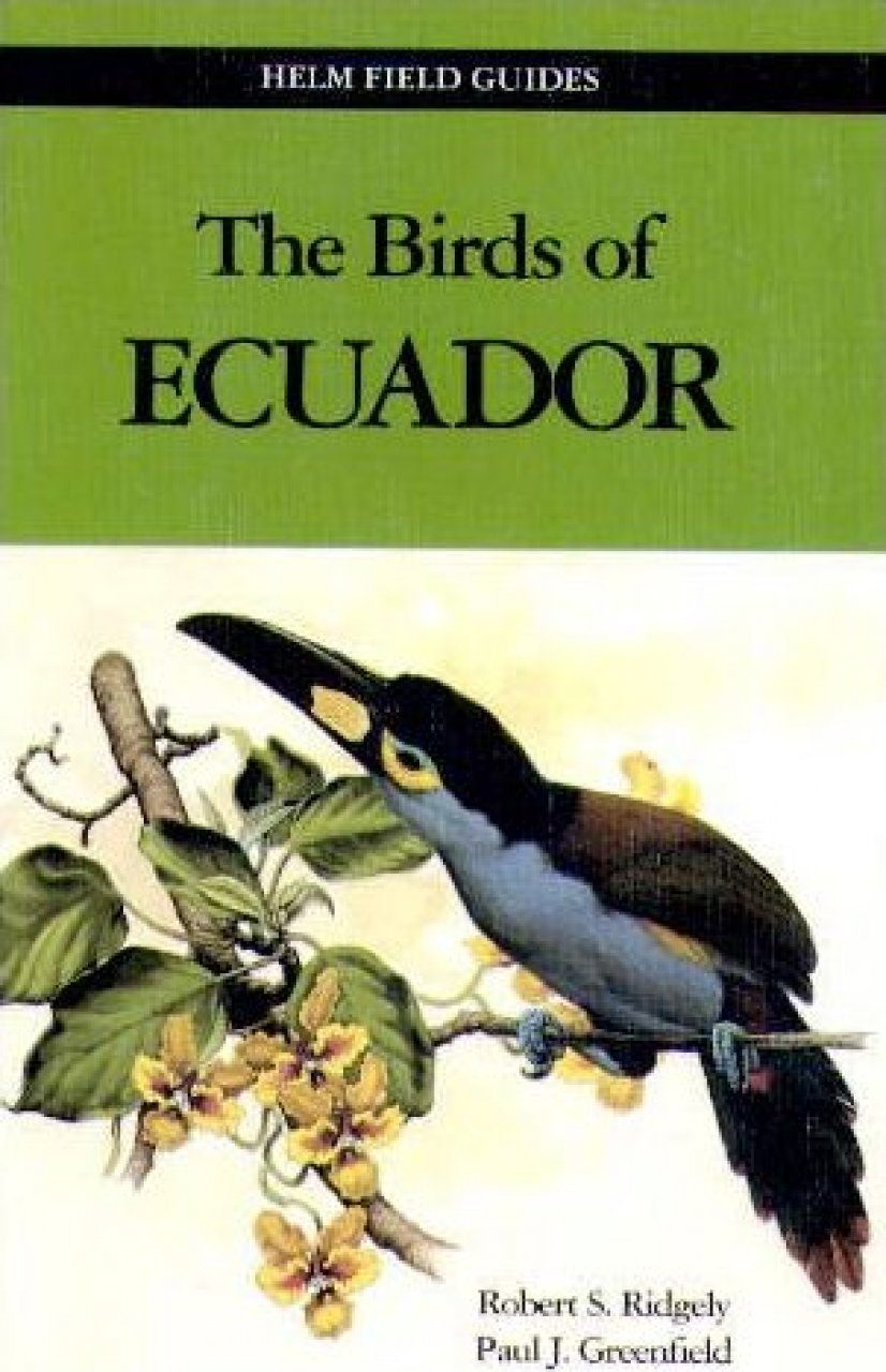 The Birds of Ecuador, Volume 2: Field Guide