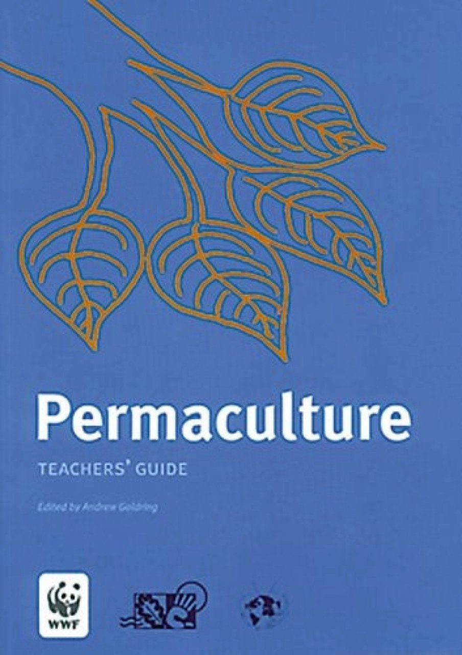 permaculture teacher s guide andrew goldring nhbs book shop rh nhbs com Guide for Dumbells Workout Teacher Black Students Guide