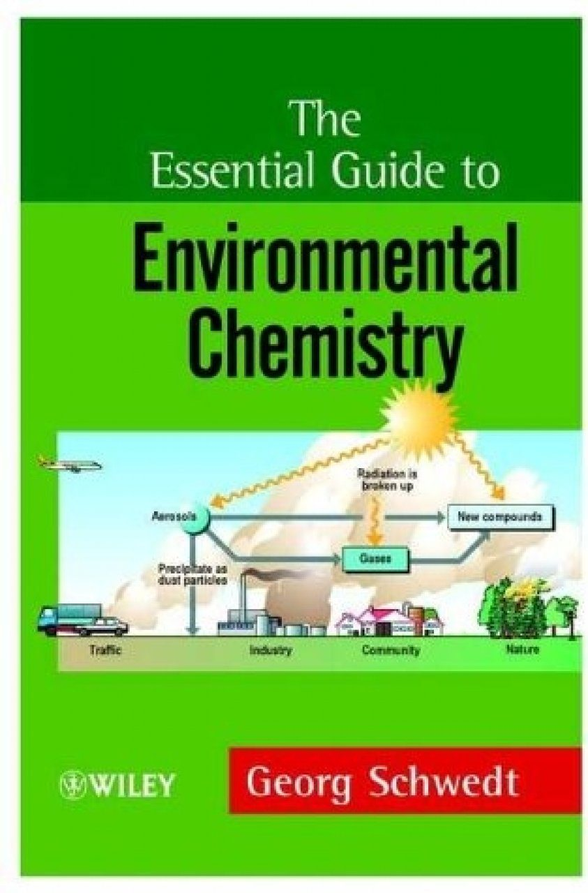The Essential Guide to Environmental Chemistry