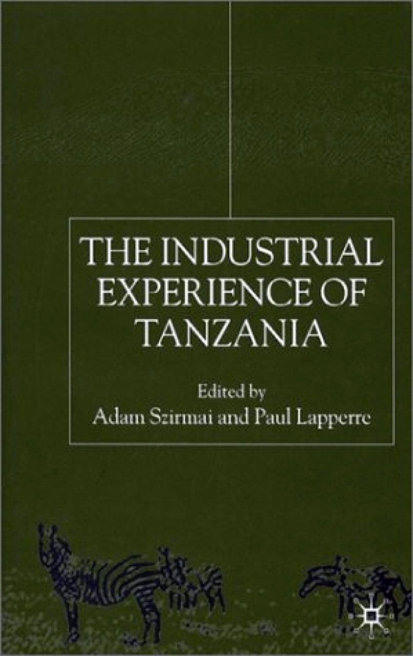 The Industrial Experience of Tanzania