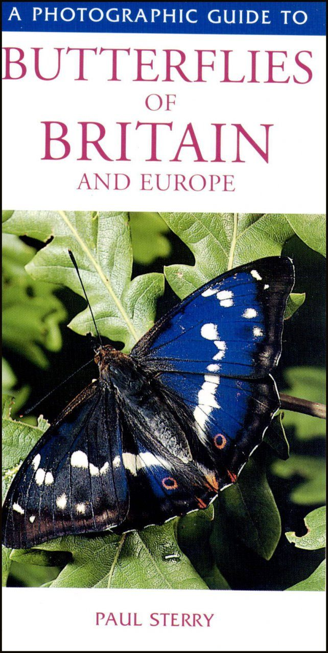A Photographic Guide to Butterflies of Britain and Europe