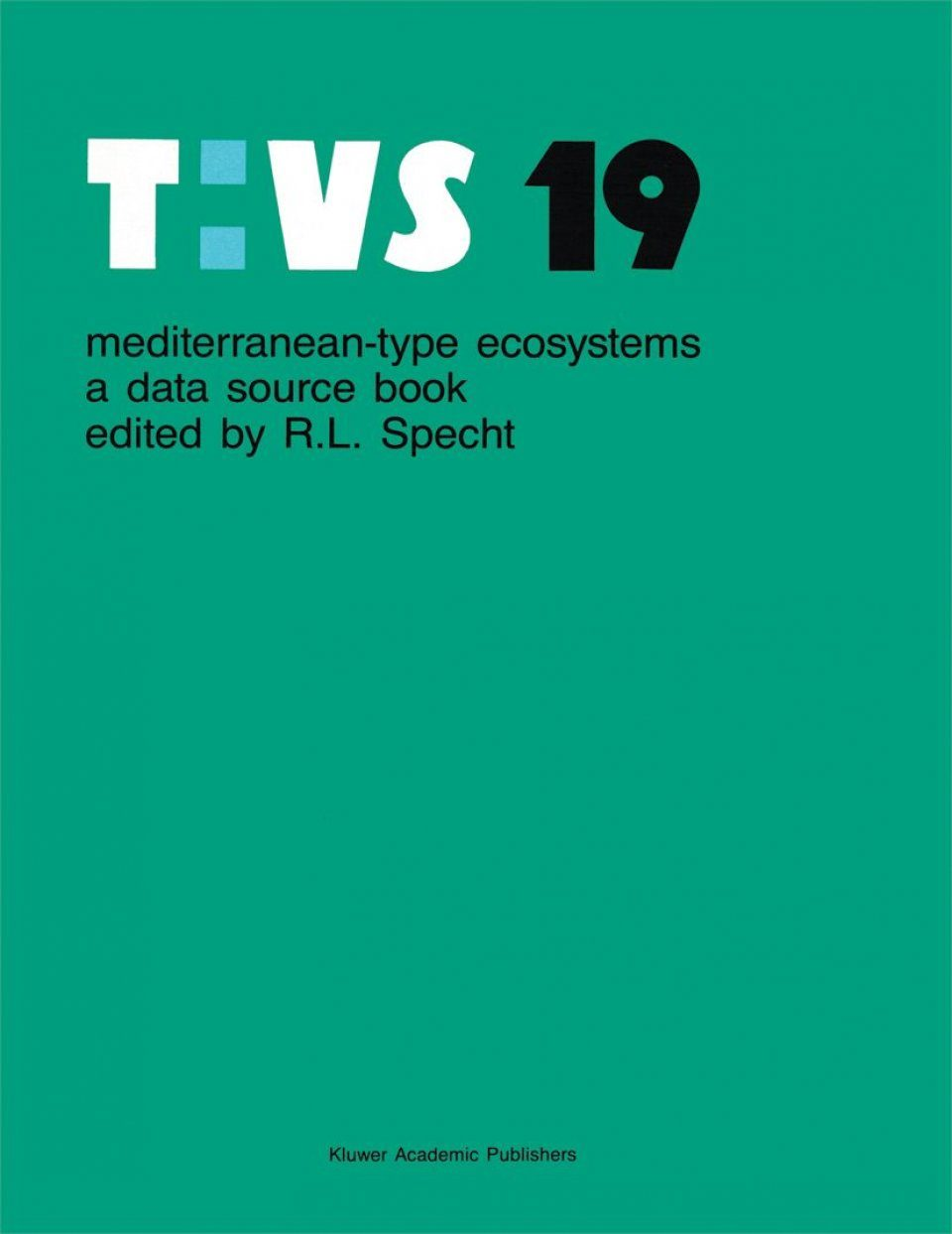 Mediterranean-Type Ecosystems: A Data Source Book