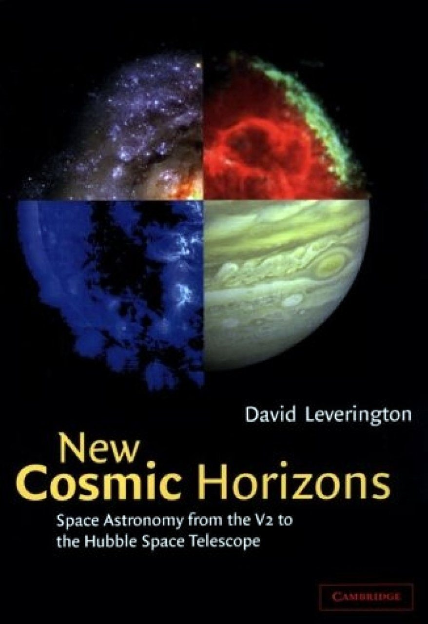 New Cosmic Horizons: Space Astronomy from the V2 to the Hubble Space Telescope
