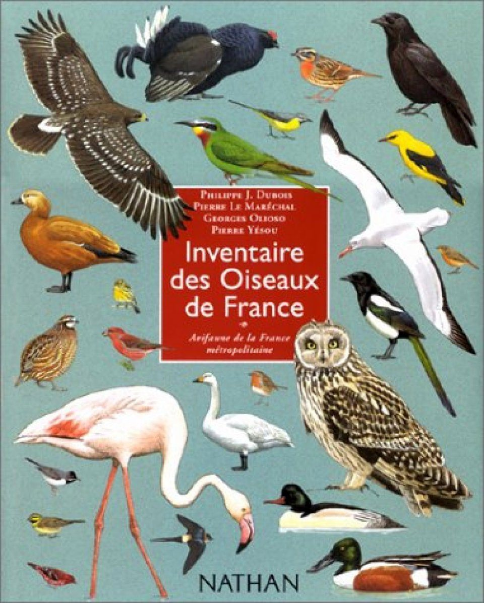 Inventaire des Oiseaux de France: Avifaune de la France Metropolitaine [Inventory of Birds France: Birdlife in Metropolitan France]