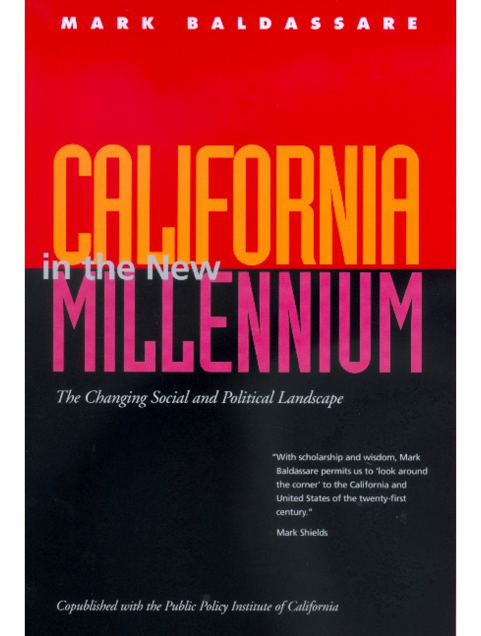 California in the New Millennium: The Changing Social and Political Landscape