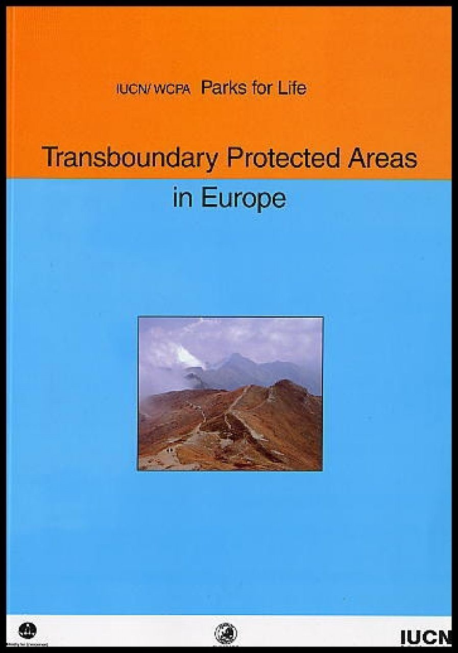 Parks for Life: Transboundary Protected Areas in Europe