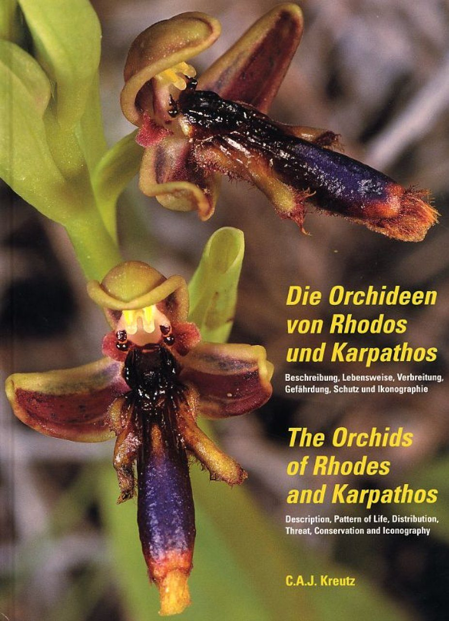 The Orchids of Rhodes and Karpathos / Die Orchideen von Rhodes und Karpathos