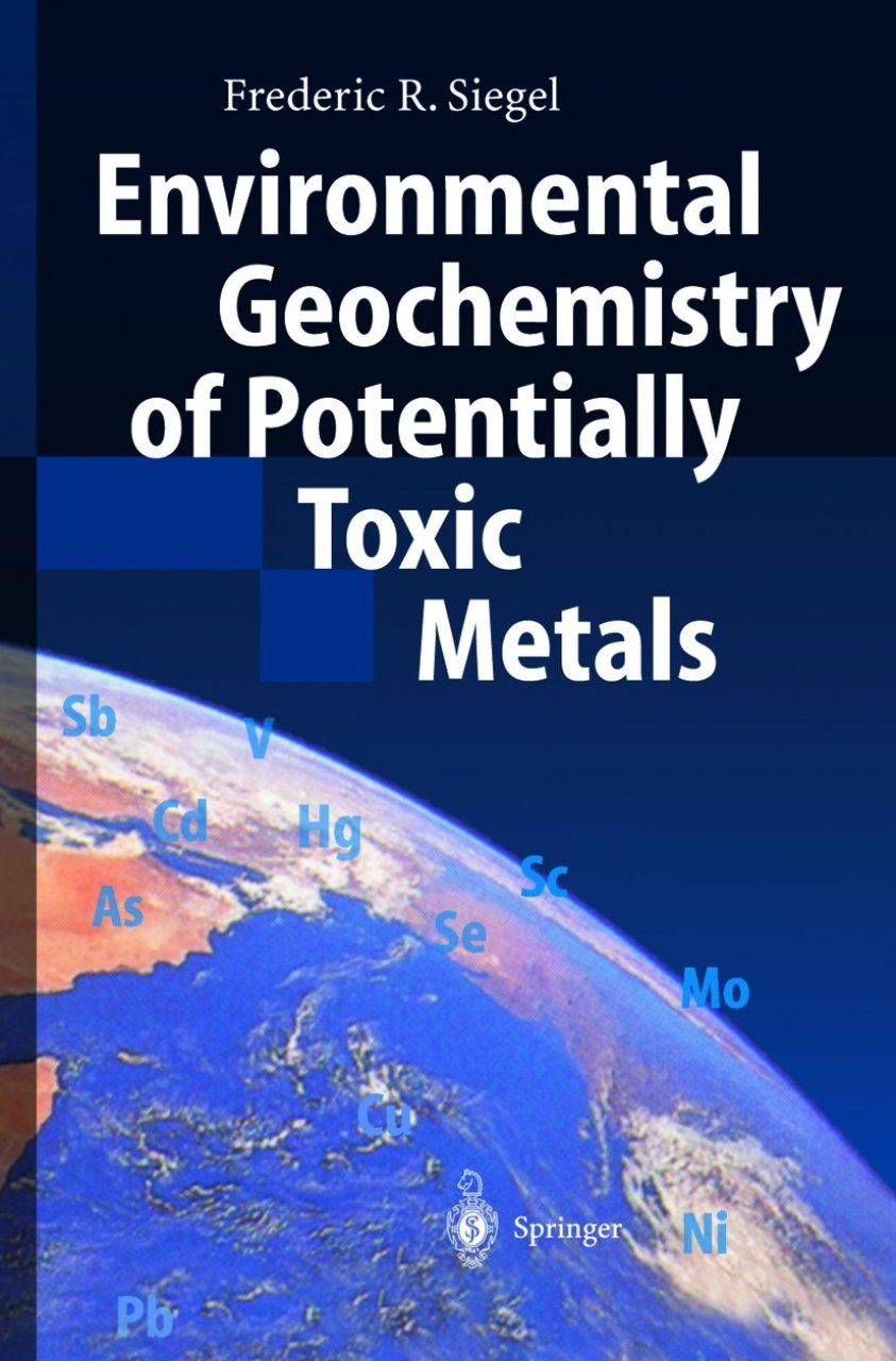 Environmental Geochemistry of Potentially Toxic Metals